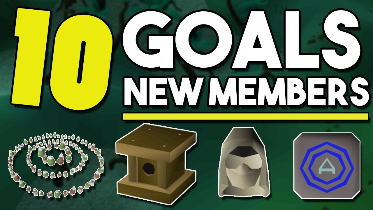 Top 10 Early Game Goals For New Accounts! Goals to Work Towards for New  Member Accounts[OSRS]