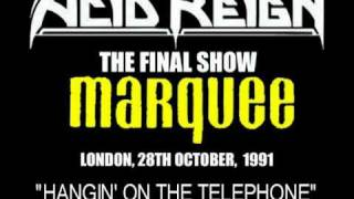 ACID REIGN - The Final Show - Hangin