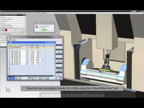 Machine Tool Simulation - The Virtual Machine inside NX CAM (Siemens PLM)