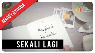 Video Maudy Ayunda - Sekali Lagi | Official Video Lirik download MP3, 3GP, MP4, WEBM, AVI, FLV Juli 2018