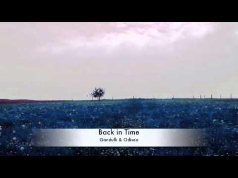 Gandulk & Odiseo - Back in Time
