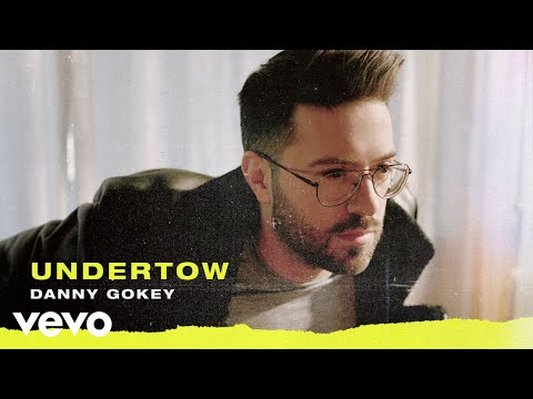 Danny Gokey - Undertow (Audio)