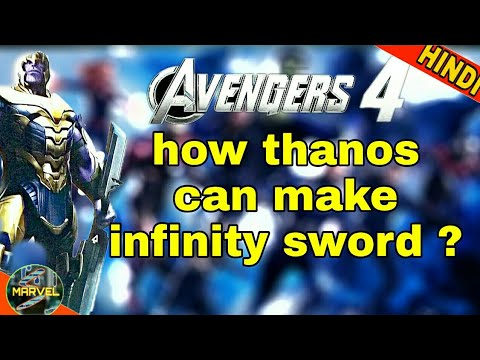 HOW THANOS MAKES INFINITY SWORD | AVENGERS 4 (IN HINDI)