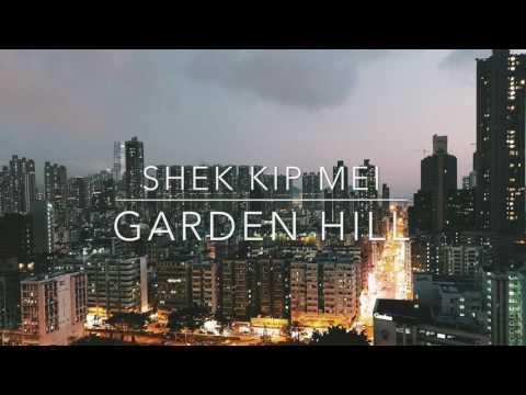 Vlog #20 - Shek Kip Mei - Garden Hill