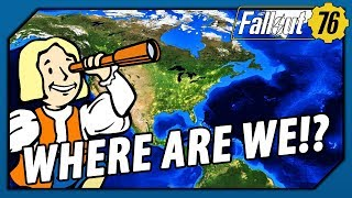 FALLOUT 76 - I DON'T Think the Setting is JUST West Virginia (Theory)