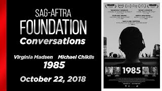 Conversations with Virginia Madsen & Michael Chiklis of 1985