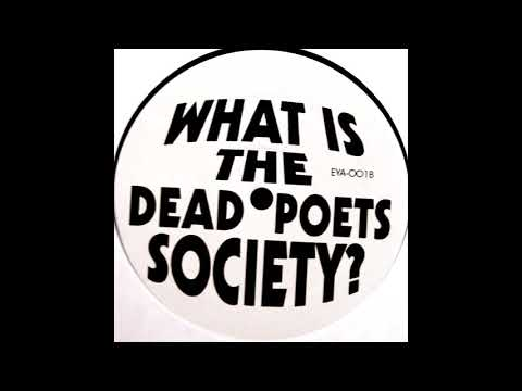 Dead Poets Society - What Is The Dead Poets Society? (Late 90's / Hip Hop / EP)