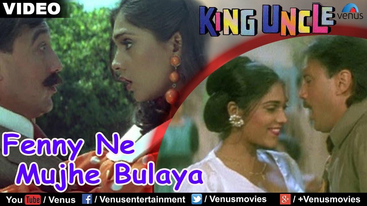 Fenny Ne Mujhe Bulaya (King Uncle) - YouTube