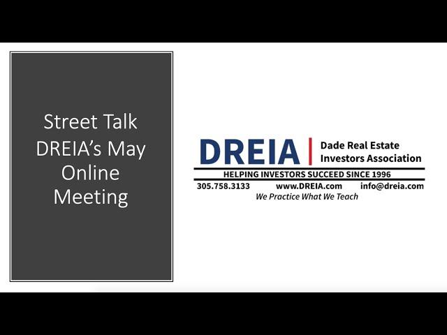 Street Talk - DREIA's May Meeting
