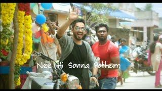 nee hi sonna pothum whatsapp status | hiphop tamizha | natpe thunai | comali whatsapp status
