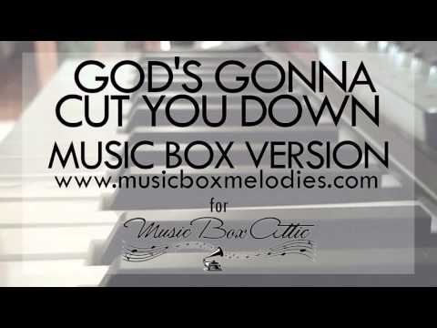 God's Gonna Cut You Down by Johnny Cash - Music Box Version