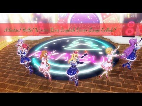 Aikatsu! Hello Winter Love English Cover Collab!!