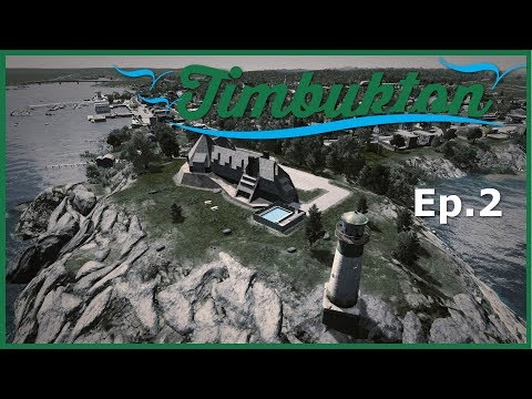 [Ep.2] Cities Skylines - Timbukton : Oceanside Resort + Food Market