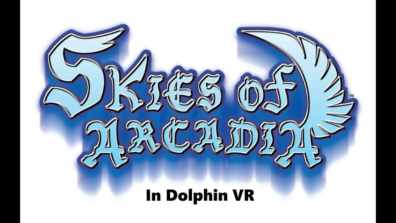 Skies of Arcadia in Dolphin VR (links to full setup included in description)