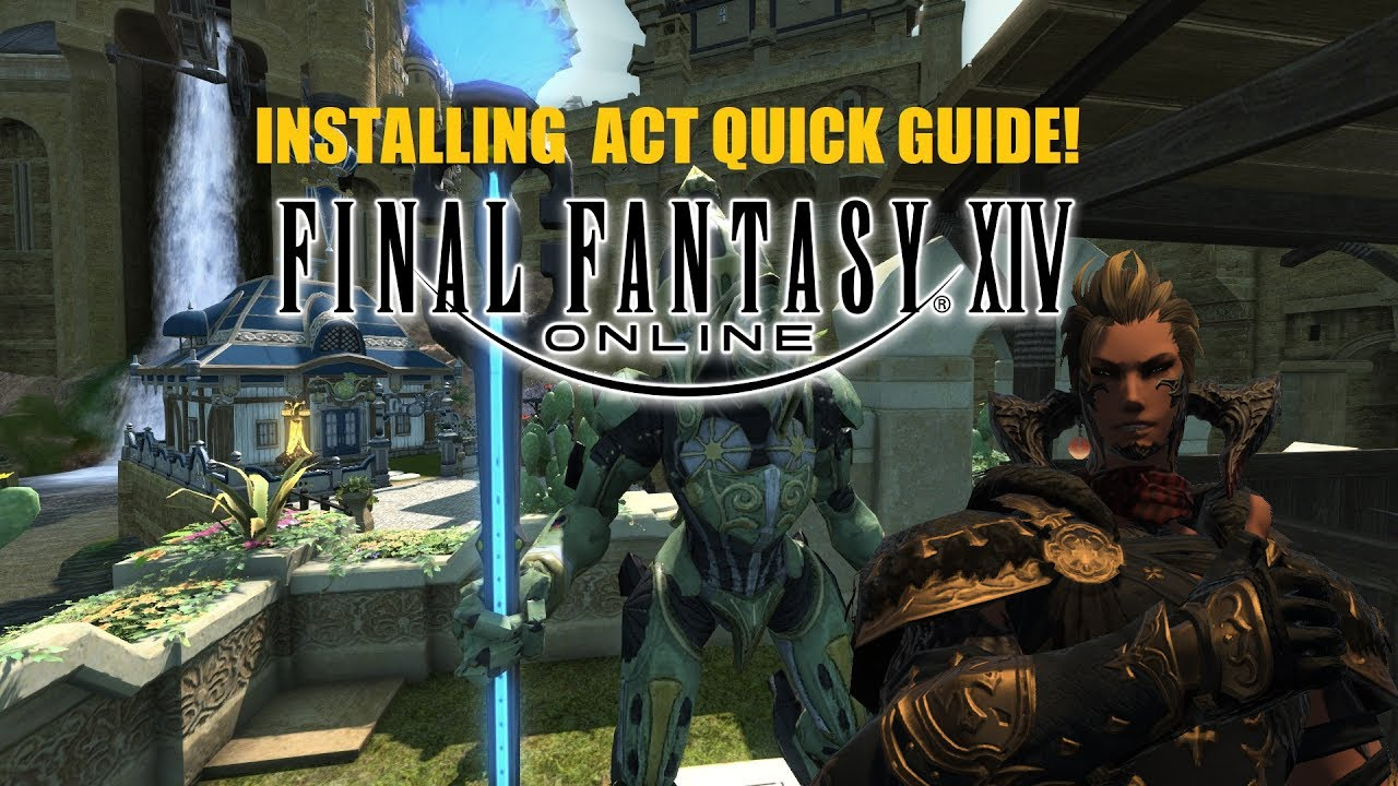 FFXIV - How to Install ACT 2017 by Paper Chris