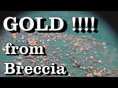 GOLD IN BRECCIA !!! Rich Deposit. ask Jeff Williams