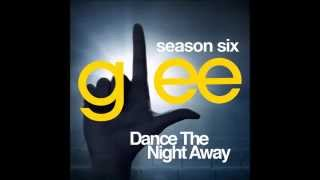 Glee - Dance The Night Away (DOWNLOAD MP3 + LYRICS)
