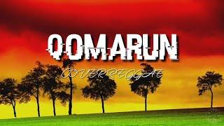 QOMARUN~Cover menjadi reggae~(full lirik)