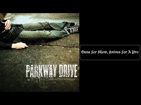 Parkway Drive - Guns for Show, Knives for a Pro [Lyrics HQ]