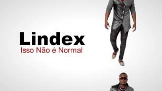 LIndex -- Isso Não é Normal -- Áudio 2017