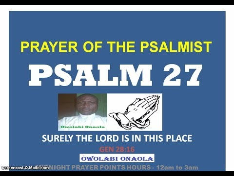 Prayer of the Psalmist - PSALM 27