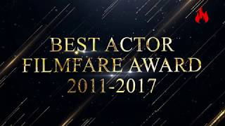 Filmfare award every best actor winners from2011 to 2017