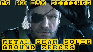 Metal Gear Solid: Ground Zeroes PC 4K Max Settings Gameplay