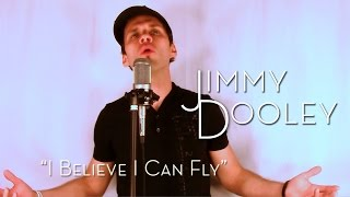 R. Kelly - I Believe I Can Fly (Jimmy Dooley cover)
