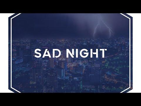 SAD NIGHT Beat - SAD NIGHT Beat Video - SAD NIGHT Beat MP3