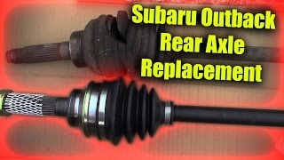 Subaru Outback Rear Axle Replacement