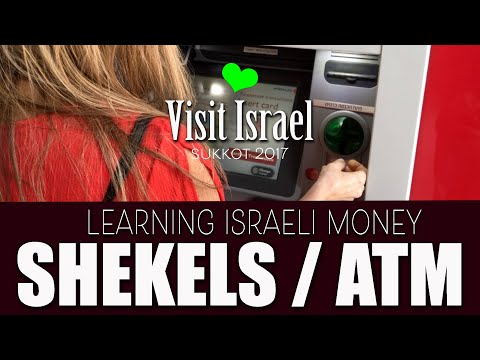 Using the ATM and the NIS (Shekel) in Israel