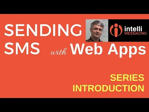 Send SMS via Web App | Introduction to Video Series