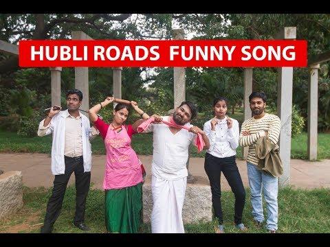 Hubli Roads. Funny Song.
