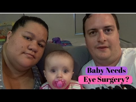 Our Baby Needs Eye Surgery?