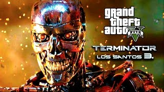 Terminator: Los Santos 3. - (GTA 5 Machinima)