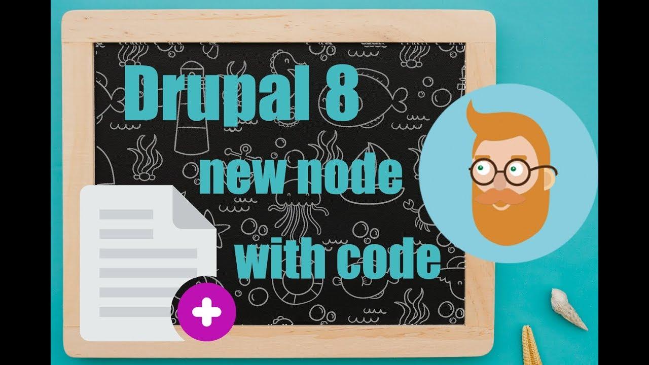 Create a node programatically in Drupal 8