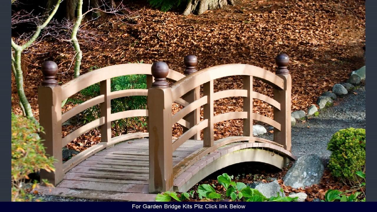 Garden Bridge Kits   2017 Designs