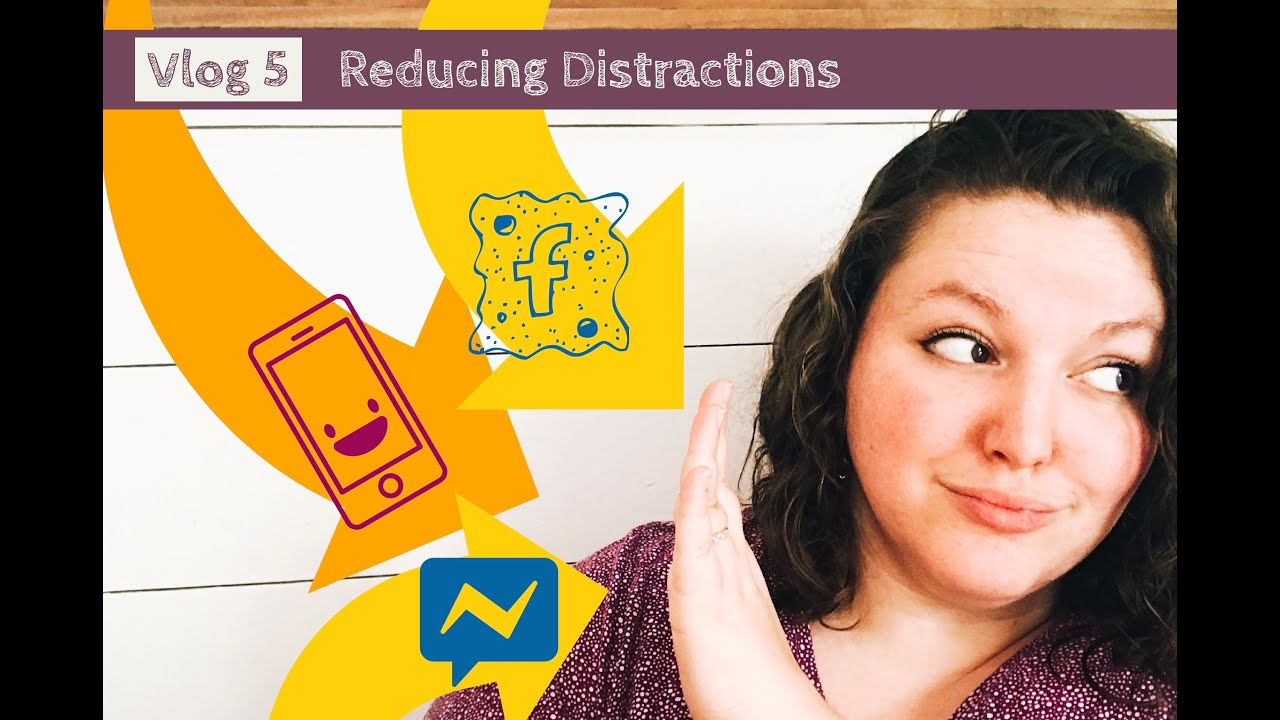 Vlog Episode 5: Reducing Distractions
