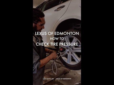   How To Check Tire Pressure - Lexus Of Edmonton