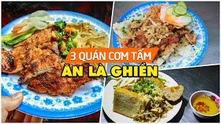 3 quán cơm tấm ăn là ghiền, lựa chọn khó bỏ qua trong mùa mưa Sài Gòn