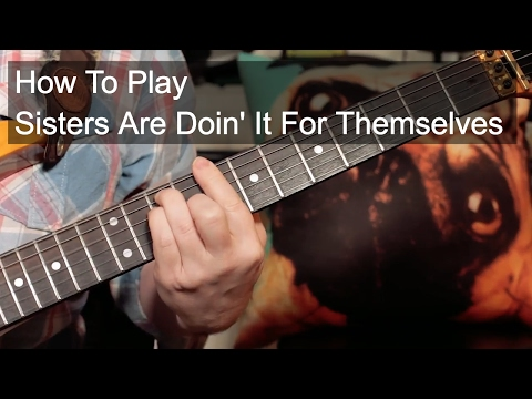'Sisters Are Doin' It For Themselves' Eurythmics Guitar Lesson