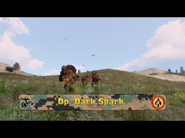 OP Dark Spark  | Lingor| 11thMEU | Arma 3