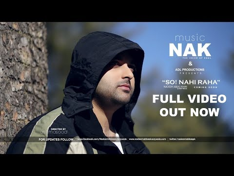 SO! NAHI RAHA |GHAZAL| NADEEM ABBAS KHAN OFFICIAL VIDEO 2018