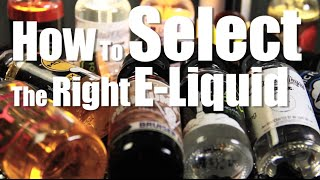 How To Select The Right E Liquid