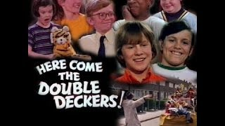 Here Come the Double Deckers - Deckerland Adventure