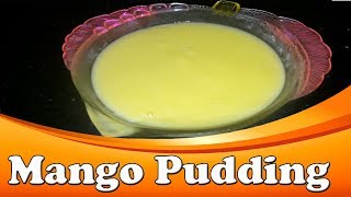 Mango Pudding in Tamil | Mango pudding dessert | Mango pudding recipe