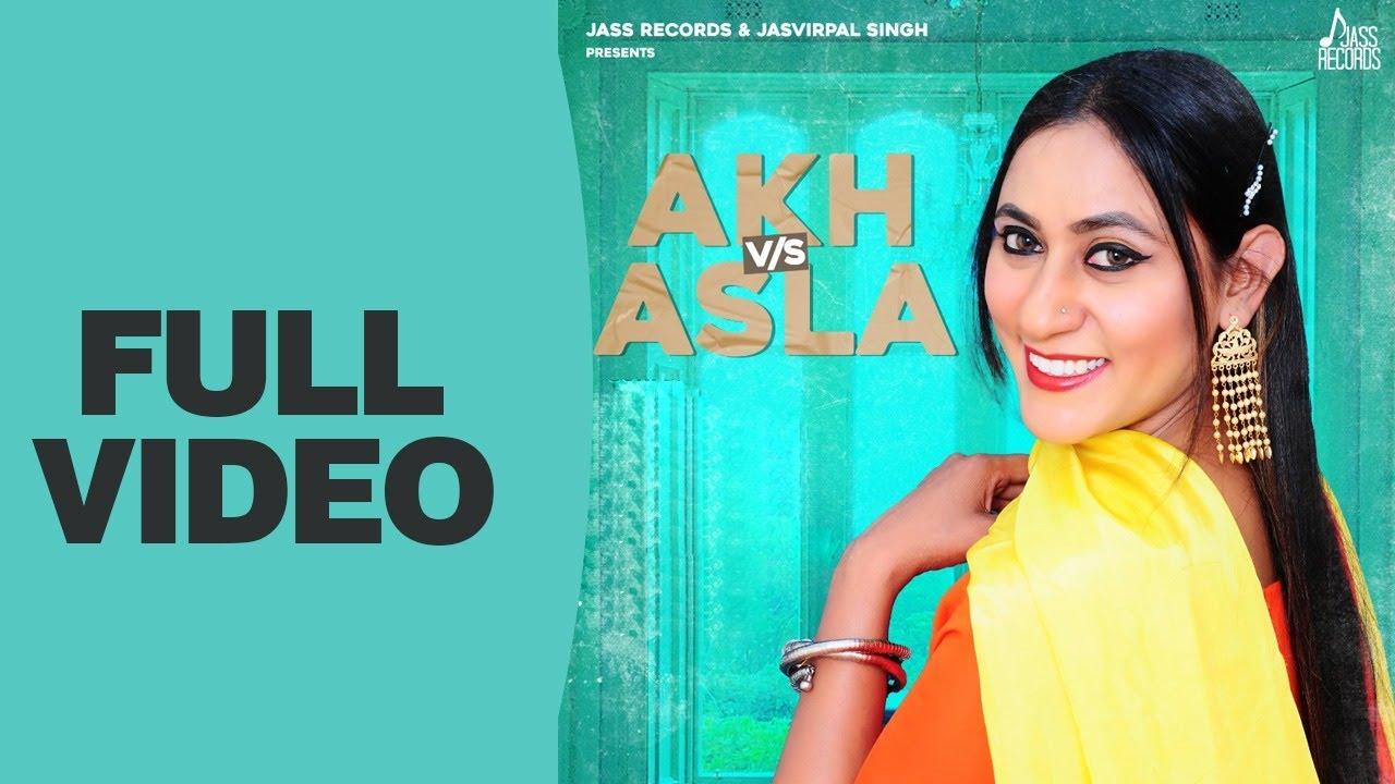 Akh Vs Asla (Official Video) Rajia Khan | Bittu Khanna Wala | New Punjabi Songs 2021