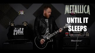Metallica - Until It Sleeps (Guitar Cover With SOLO)