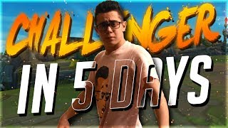 TFBlade | UNRANKED TO CHALLENGER IN 5 DAYS CHALLENGE!!!!!