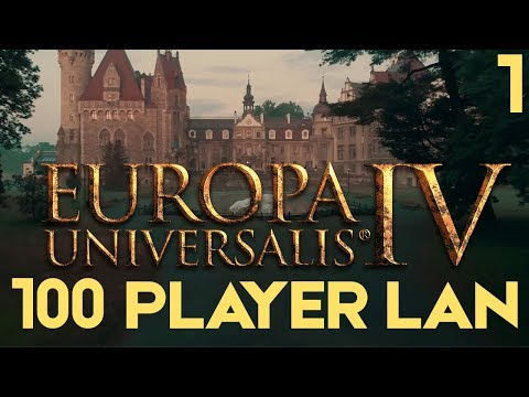 EU4: The Grandest LAN - Part 1 | Europa Universalis